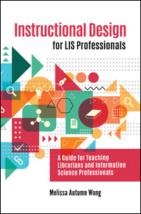 Cover image for Instructional Design for LIS Professionals