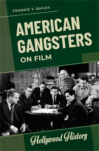 Cover image for American Gangsters on Film