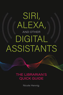 Siri, Alexa, and Other Digital Assistants cover image
