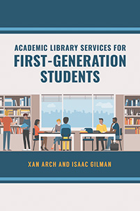 Cover image for Academic Library Services for First-Generation Students