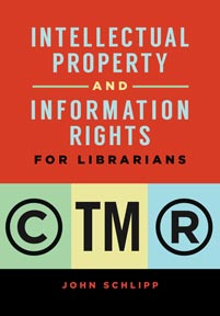 Cover image for Intellectual Property and Information Rights for Librarians