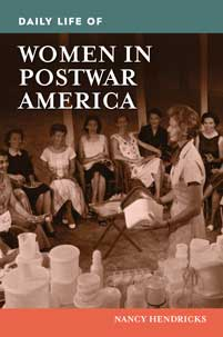 Cover image for Daily Life of Women in Postwar America