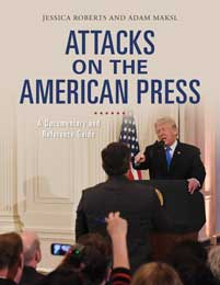 Cover image for Attacks on the American Press