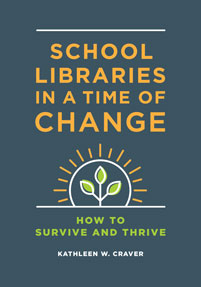 Cover image for School Libraries in a Time of Change
