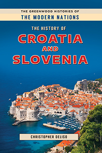 Cover image for The History of Croatia and Slovenia