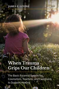 Cover image for When Trauma Grips Our Children
