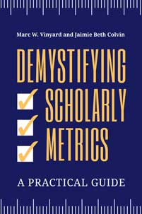Cover image for Demystifying Scholarly Metrics