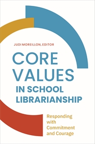 Cover image for Core Values in School Librarianship