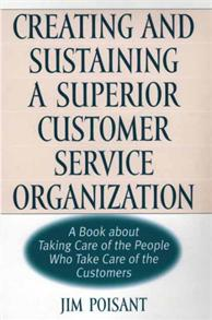 Creating and Sustaining a Superior Customer Service Organization cover image