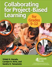Collaborating for Project-Based Learning in Grades 9-12 cover image