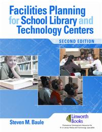 Facilities Planning for School Library Media and Technology Centers, 2nd Edition cover image