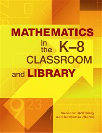 Mathematics in the K-8 Classroom and Library cover image