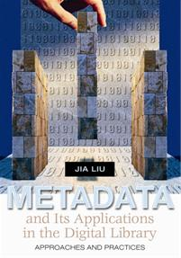 Metadata and Its Applications in the Digital Library cover image