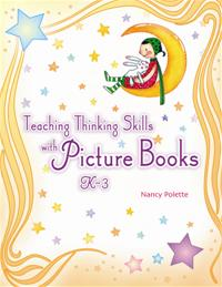 Teaching Thinking Skills with Picture Books, K–3 cover image