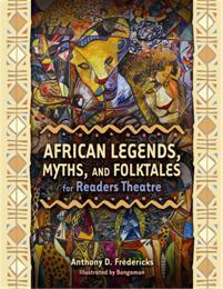African Legends, Myths, and Folktales for Readers Theatre cover image