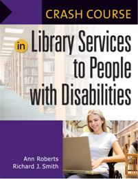 Crash Course in Library Services to People with Disabilities cover image