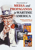 Encyclopedia of Media and Propaganda in Wartime America cover image