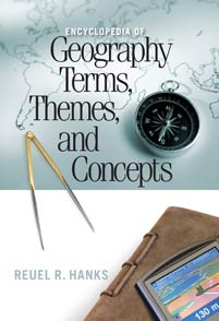 Encyclopedia of Geography Terms, Themes, and Concepts cover image