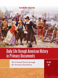 Daily Life through American History in Primary Documents cover image