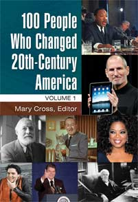 100 People Who Changed 20th-Century America cover image
