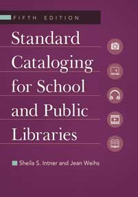 Standard Cataloging for School and Public Libraries, 5th Edition cover image