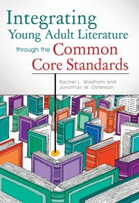 Integrating Young Adult Literature through the Common Core Standards cover image