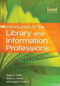 Introduction to the Library and Information Professions, 2nd Edition cover image