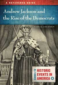 Cover image for Andrew Jackson and the Rise of the Democrats