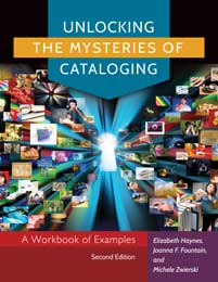 Cover image for Unlocking the Mysteries of Cataloging