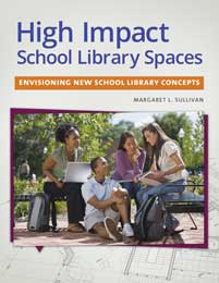 Cover image for High Impact School Library Spaces