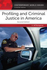Profiling and Criminal Justice in America cover image
