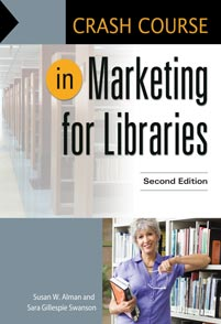 Crash Course in Marketing for Libraries, 2nd Edition cover image