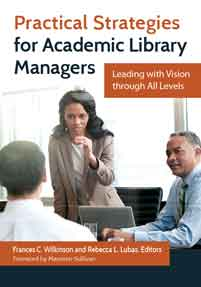 Practical Strategies for Academic Library Managers cover image