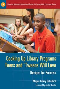 Cooking Up Library Programs Teens and 'Tweens Will Love cover image